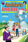 Archie Americana: Volume 3: Best of the 1960s by Various (Hardback, 2011)