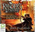 The Burning Bridge by John Flanagan (CD-Extra, 2010)
