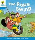 Oxford Reading Tree: Level 3: Stories: The Rope Swing by Roderick Hunt, Gill Howell (Paperback, 2011)