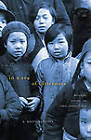 In a Sea of Bitterness: Refugees During the Sino-Japanese War by R. Keith Schoppa (Hardback, 2012)