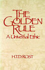 The Golden Rule: A Universal Ethic by T. Rost (Paperback, 1986)