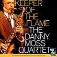 Keeper Of The Flame von Moss,Danny (2007)