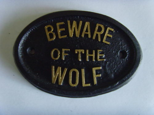 BEWARE WOLF HOUSE SIGN BUSINESS OFFICE GARAGE WILD ANIMAL PLAQUE