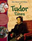 In Tudor Times by Jane M. Bingham (Paperback, 2011)