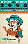 Best of the West 2009: New Stories from the Wide Side of the Missouri: 2009 by University of Texas Press (Paperback, 2009)