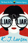 Liar, Liar by K. J. Larsen (Paperback, 2013)
