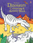 Dinosaurs Colouring and Activity book by Kirsteen Robson, Candice Whatmore (Paperback, 2013)