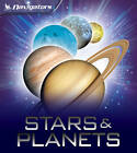 Navigators: Stars and Planets by Dr. Mike Goldsmith (Paperback, 2011)