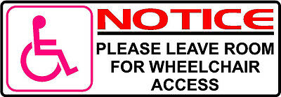 PINK DISABLED CHAIR NOTICE PLEASE LEAVE ROOM STICKER MINIBUS TAXI BUS DECAL