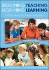Beginning Teaching, Beginning Learning: In Early Years and Primary Education by Janet Moyles, Jan Georgeson, Jane Payler (Paperback, 2011)
