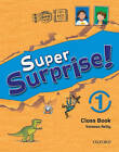 Super Surprise!: 1: Course Book by Oxford University Press (Paperback, 2010)