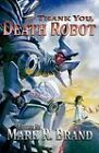 Thank You, Death Robot by Silverthought Press (Paperback / softback, 2009)