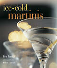 Ice-cold Martinis by Ben Reed (Hardback, 2011)