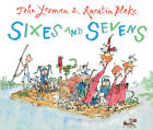 Sixes and Sevens by John Yeoman (Paperback, 2011)