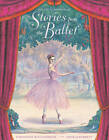 The Orchard Book Of Stories From The Ballet by Geraldine McCaughrean (Hardback, 2011)