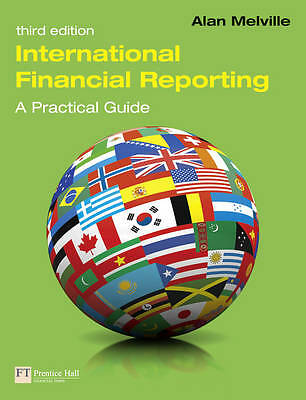 International Financial Reporting: A Practical Guide by Alan Melville...