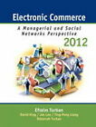 Electronic Commerce: Managerial and Social Networks Perspectives: 2012 by Efraim Turban, David King (Hardback, 2011)