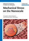 Mechanical Stress on the Nanoscale: Simulation, Material Systems and Characterization Techniques by Wiley-VCH Verlag GmbH (Hardback, 2011)