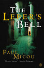 The Leper's Bell by Paul Micou (Paperback, 2000)