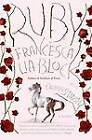 Ruby by Francesca Lia Block (Paperback / softback, 2007)
