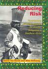 Reducing Risk: Participatory Learning Activities for Disaster Mitigation in Southern Africa by Ailsa Holloway, Astrid von Kotze (Paperback, 1996)