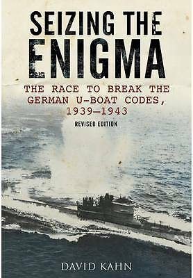 """VERY GOOD"" Seizing the Enigma: The Race to Break the German U-Boat Codes, 1933-"