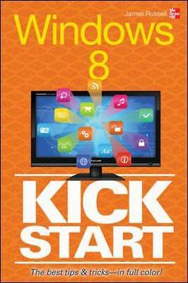 Windows 8 Kickstart by Russell, James H. Paperback book, 2012