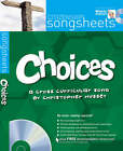 Choices: A Cross-curricular Song by Christopher Hussey by Christopher Hussey (Sheet music, 2008)