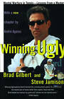 Winning Ugly: Mental Warfare in Tennis-Lessons from a Master by Brad Gilbert, Steve Jamison (Paperback, 1994)