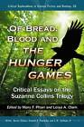 Of Bread, Blood and the Hunger Games: Critical Essays on the Suzanne Collins Trilogy by McFarland & Co  Inc (Paperback, 2012)