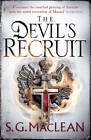 The Devil's Recruit by S. G. MacLean (Hardback, 2013)