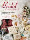 Bridal Crafts: Beautiful Ideas for a Special Wedding Day by Cheryl Owen (Hardback, 1998)