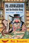Pa Jinglebob and the Grabble Gang by Mary Arrigan (Paperback, 2005)