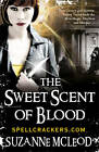 The Sweet Scent of Blood by Suzanne McLeod (Paperback, 2011)