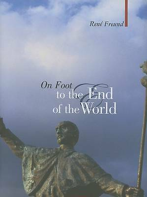 Very Good, On Foot To The End Of The World (Armchair Traveller), Freund, René, B
