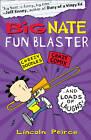 Big Nate Fun Blaster by Lincoln Peirce (Paperback, 2012)