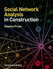 Social Network Analysis in Construction by Stephen Pryke (Paperback, 2012)