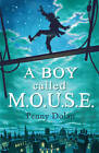 A Boy Called Mouse by Penny Dolan (Paperback, 2011)