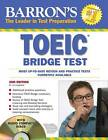Toeic Bridge Test: Test of English for International Communication by Lin Lougheed (Mixed media product, 2010)