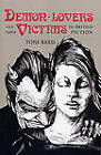 Demon-Lovers and Their Victims in British Fiction by Toni Reed (Paperback, 2009)