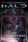 Halo: the Thursday War by Karen Traviss (Paperback, 2012)