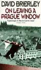 On Leaving a Prague Window by David Brierley (Paperback, 1996)