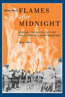 Flames After Midnight: Murder, Vengeance, and the Desolation of a Texas Community by Monte Akers (Paperback, 2011)