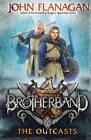 Brotherband: The Outcasts: Book One by John Flanagan (Hardback, 2011)