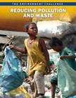 Reducing Pollution and Waste by Jen Green (Paperback, 2012)