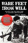 Bare Feet, Iron Will: Stories from the Other Side of Vietnam's Battlefields by James G Zumwalt (Hardback, 2010)