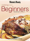 Beginners Cooking Class by ACP Publishing Pty Ltd (Paperback, 2000)