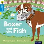 Oxford Reading Tree Traditional Tales: Level 3: Boxer and the Fish by Thelma Page, Monica Hughes, Nikki Gamble (Paperback, 2011)