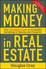 Making Money in Real Estate: The Essential Canadian Guide to Investing in Residential Property by Douglas Gray (Hardback, 2012)