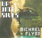 Up Jim River by Michael Flynn (CD-Audio, 2010)